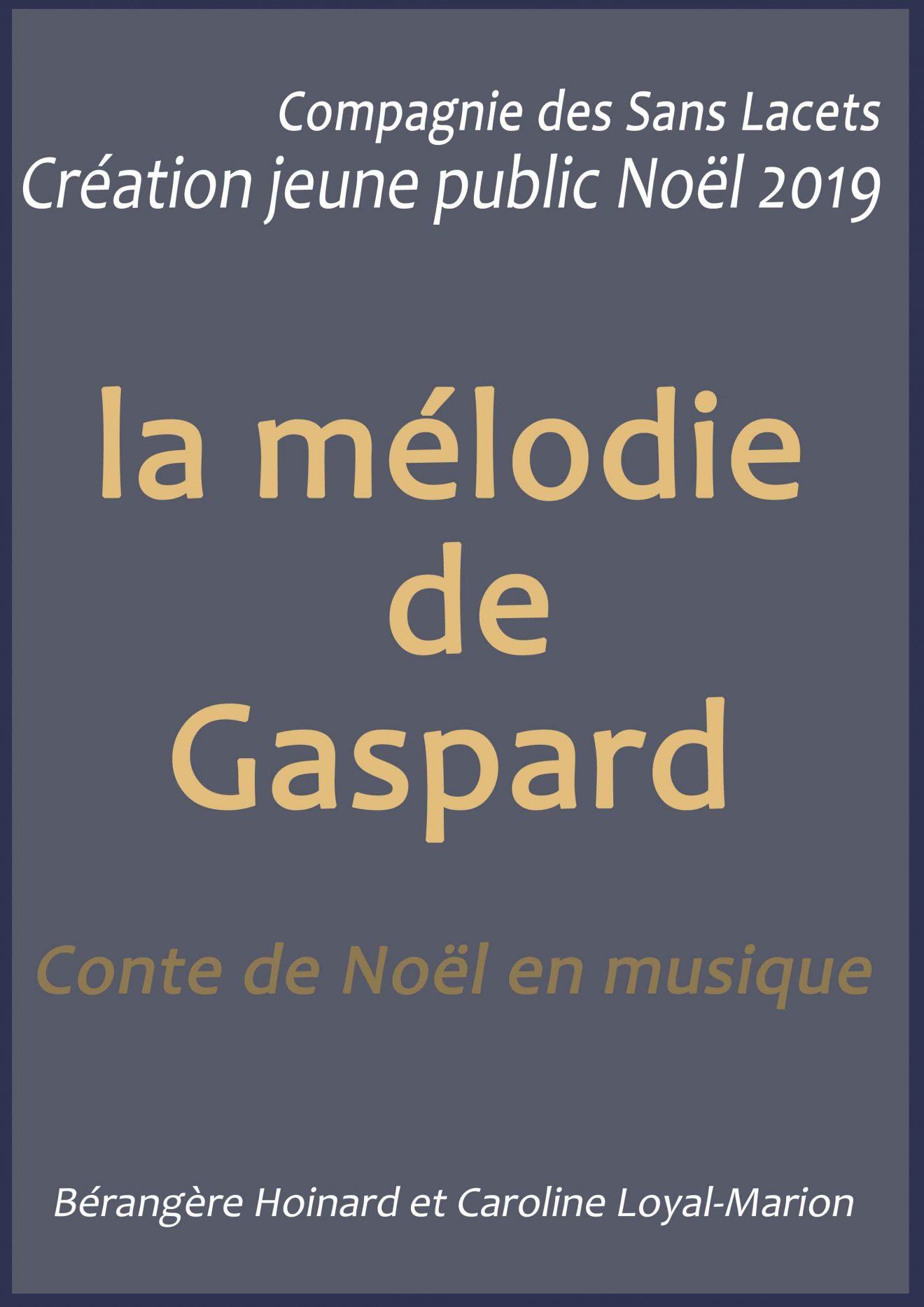 La Mélodie de Gaspard